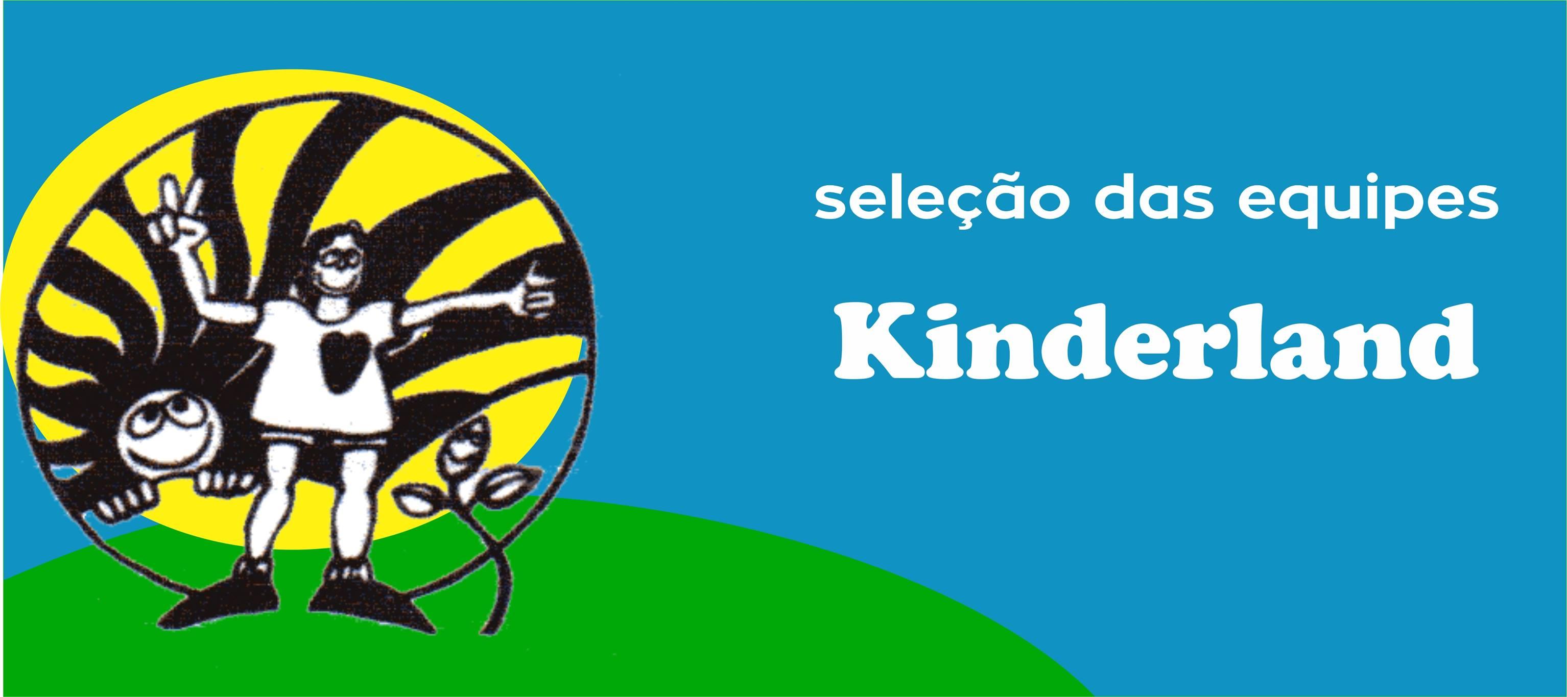 Seleção das Equipes Kinderland 2017